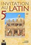 Invitation latin, 5e élève, édition 1997