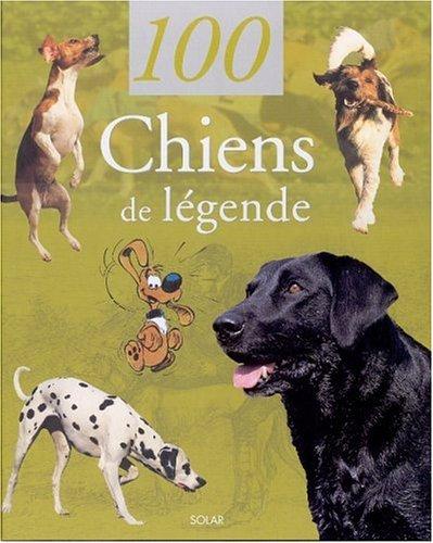 100 chiens de légende