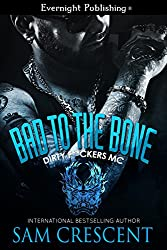 Bad to the Bone (Dirty F**kers MC Book 1)