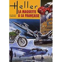 Heller : la maquette à la Française