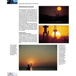 Gestalten mit Licht in der Fotografie. Lichtführung - Tageslichtaufnahmen - Blitztechnik