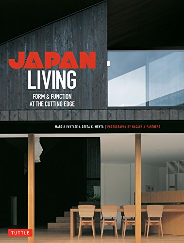 Japan Living : Form and Function at the Cutting-edge