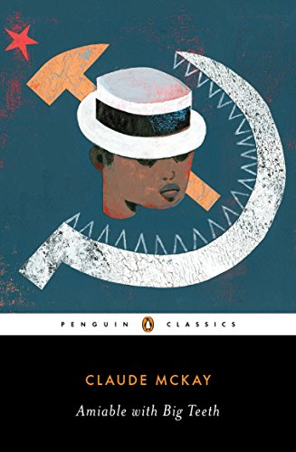 Amiable With Big Teeth (Penguin Classics) por Claude Mckay
