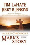 Mark's Story: The Gospel According to Peter (The Jesus Chronicles) by LaHaye, Tim, Jenkins, Jerry B. Reprint Edition [Paperback(2009/2/3)]