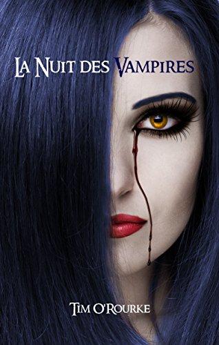 La nuit des vampires (Tome 1) (Kiera Hudson - Série 1) par [O'Rourke, Tim]