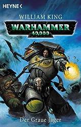 Warhammer 40,000: Der Graue Jäger