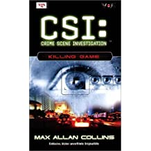 CSI 07. Killing Game