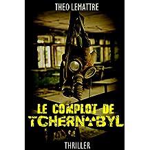 Le complot de Tchernobyl