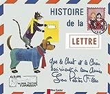 Histoire de la lettre que le chat et le chien écrivirent à leurs amies les petites filles