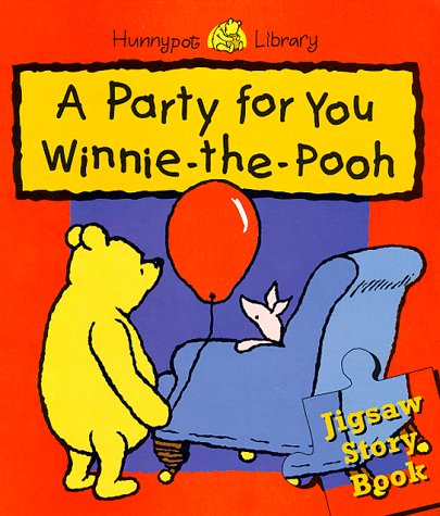 A party for you Winnie-the-Pooh