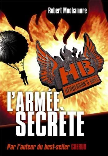 Henderson's Boys, Tome 3 : L'armée secrète