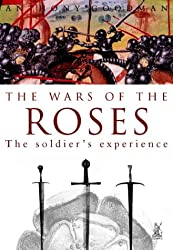 Wars of the Roses: The Soldiers' Experience