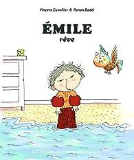 Émile rêve par Vincent Cuvellier