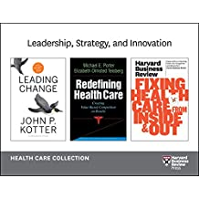 Leadership, Strategy, and Innovation: Health Care Collection (8 Items)
