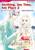 ANYTHING, ANY TIME, ANY PLACE 2 (Harlequin comics)