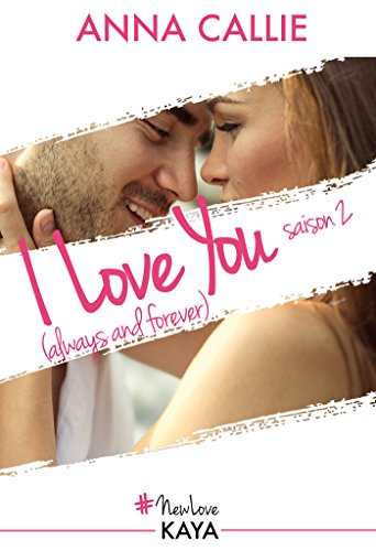 I Love You (always and forever) - Saison 2