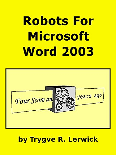 Robots for Microsoft Word 2003 (Doing to Understand) (English Edition)