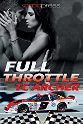 Full Throttle by T. C. Archer (2013-06-03)