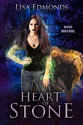 Heart of Stone (Alice Worth Book 4) by [Edmonds, Lisa]