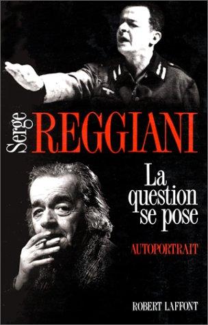 La Question se pose par Serge Reggiani