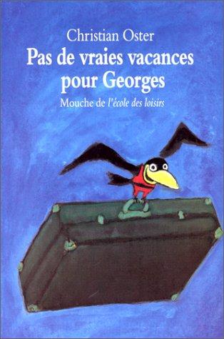"""<a href=""""/node/9228"""">Pas de vraies vacances pour Georges</a>"""