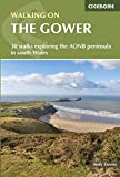 Walking on the Gower: 30 walks exploring the AONB peninsula in South Wales (Cicerone Walking Guides)