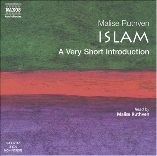 Islam-A very short Introduction: A Very Short Introduction (Very Short Introductions)