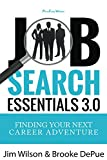 Job Search Essentials 3.0: Finding Your Next Career Adventure (English Edition)