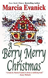 A Berry Merry Christmas by Marcia Evanick (2004-10-01)