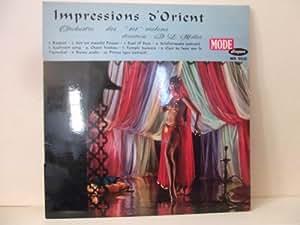 Impressions d'orient Orchestre des 101 violons