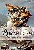 Romanticism: An Anthology (Blackwell Anthologies)