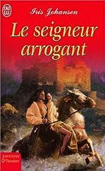 Le seigneur arrogant