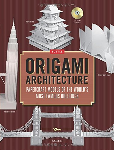 Origami Architecture: Papercraft Models of the World's Most Famous Buildings por Yee