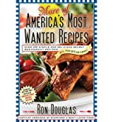 { More of America's Most Wanted Recipes: More Than 200 Simple and Delicious Secret Restaurant Recipes All for $10 or Less!Paperback } Douglas, Ron ( Author ) Jul-06-2010 Paperback