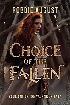 Descargar Utorrent Choice of the Fallen (The Valkyrjur Saga Book 1) PDF En Kindle