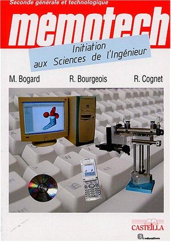 Initiation aux sciences de l'ingénieur Seconde générale et technologique