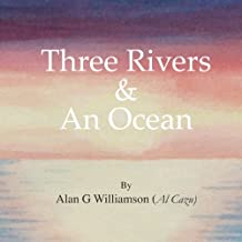 Three Rivers And An Ocean