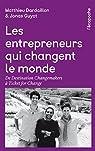 Les entrepreneurs qui changent le monde par Dardaillon