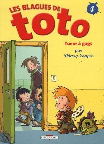 Les Blagues de Toto, Tome 4 by Thierry Coppée(1905-06-28) par Thierry Coppée