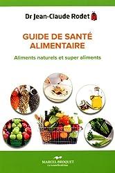Mini-guide de santé alimentaire