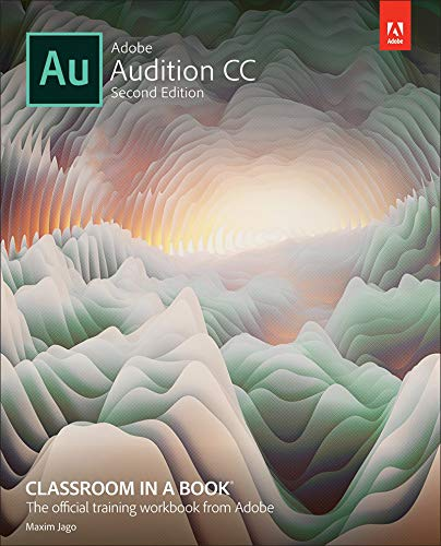 Adobe Audition CC Classroom in a Book (English Edition)