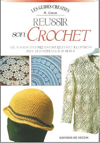 Réussir son crochet
