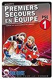 Livre Premiers Secours en Équipe de niveau 1 - PSE1