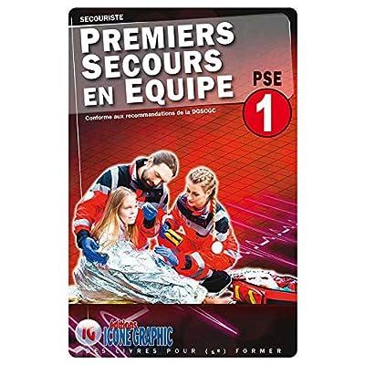 Livre Premiers Secours en Equipe de Niveau 1 - PSE1