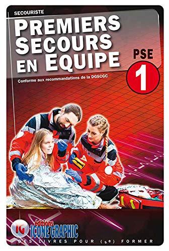 Livre Premiers Secours en Équipe de niveau 1 - PSE1 par Icone Graphic
