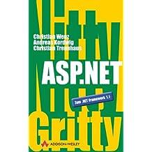 Nitty Gritty ASP.NET . (Sonstige Bücher AW)