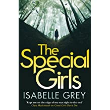 The Special Girls: The haunting police procedural perfect for fans of BROADCHURCH (Di Grace Fisher 3) (English Edition)