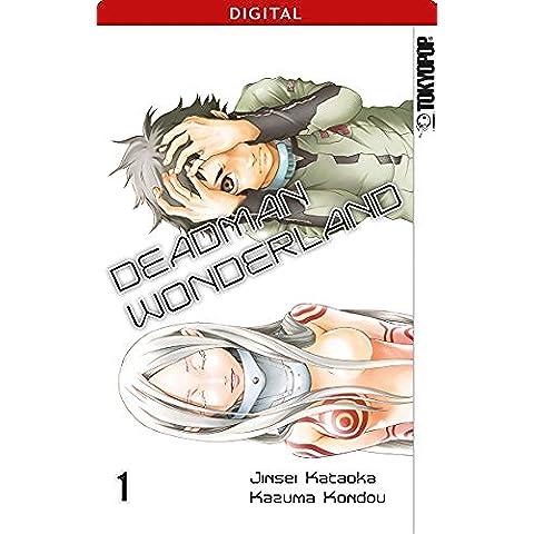 Deadman Wonderland 01: Kapitel 1-4 (German Edition)