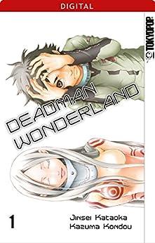 Deadman Wonderland 01: Kapitel 1-4