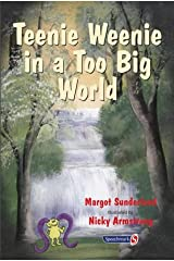Teenie Weenie in a Too Big World: A Story for Fearful Children (Helping Children with Feelings): 2 Paperback